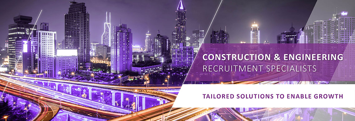 CONSTRUCTION & ENGINEERING RECRUITMENT SPECIALISTS